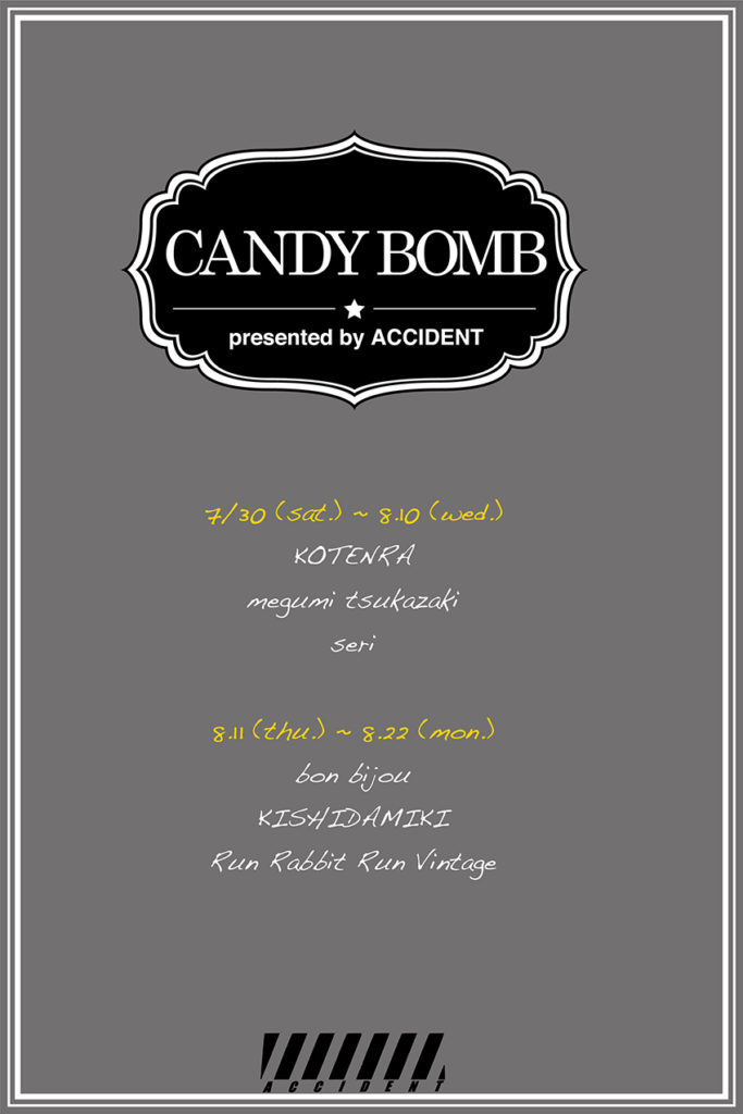 CANDY BOMB by ACCIDENT